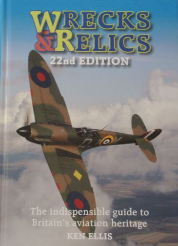 Wrecks and Relics - 22nd Edition, by Ken Ellis